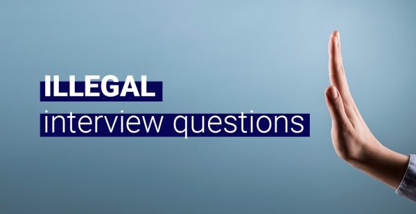 Legal and Illegal Pre Employment Questions